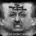 the-heartland-collective-i-just-don-t-know